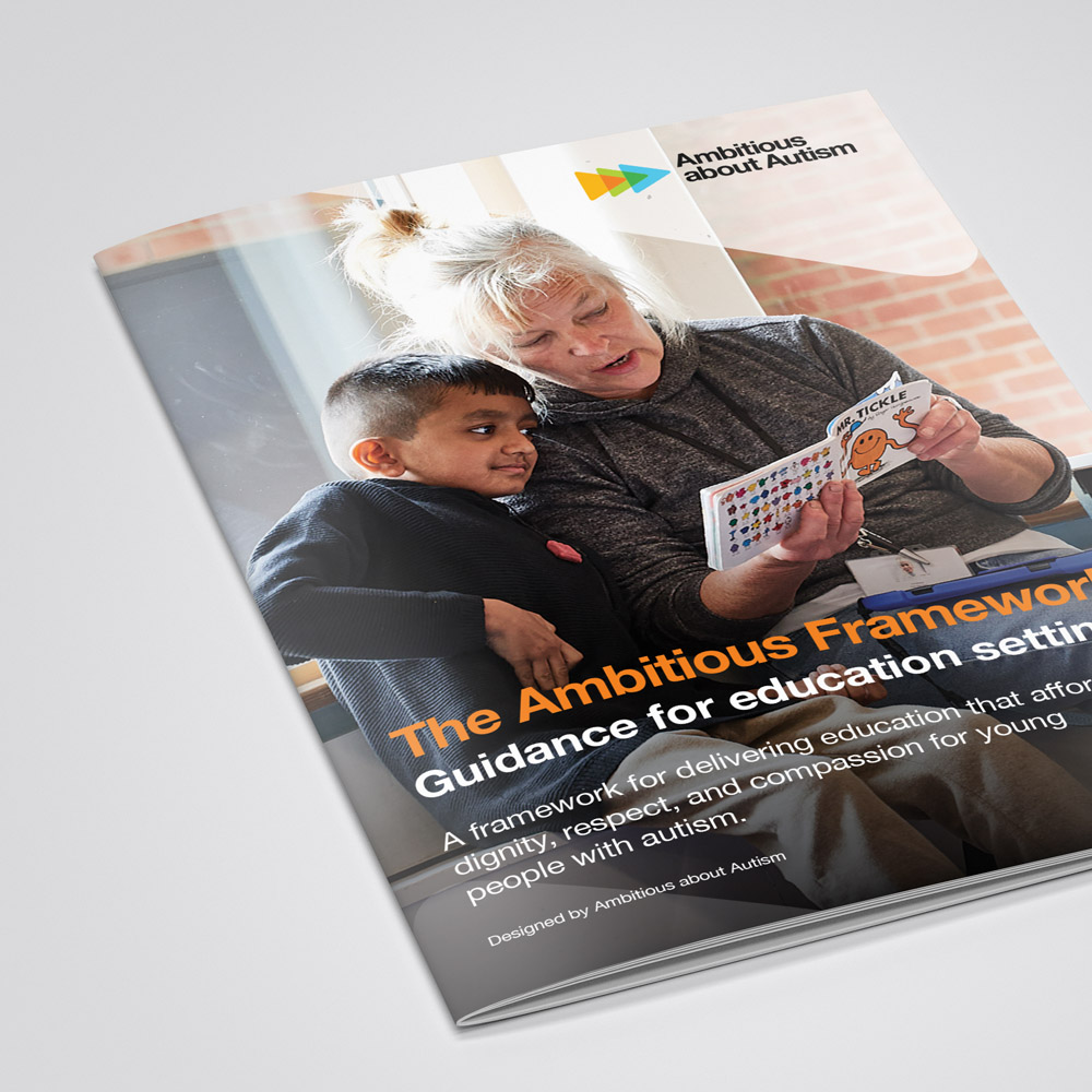 Ambitions about autism Ambitious Framework, Guidance for education